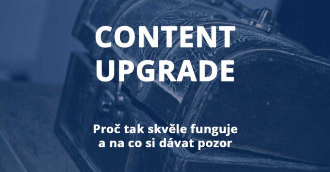 Jak funguje content upgrade a na co si při rozšiřování obsahu dávat pozor?